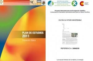 Plan de Estudios 2011 y Coltan. El futuro insostenible